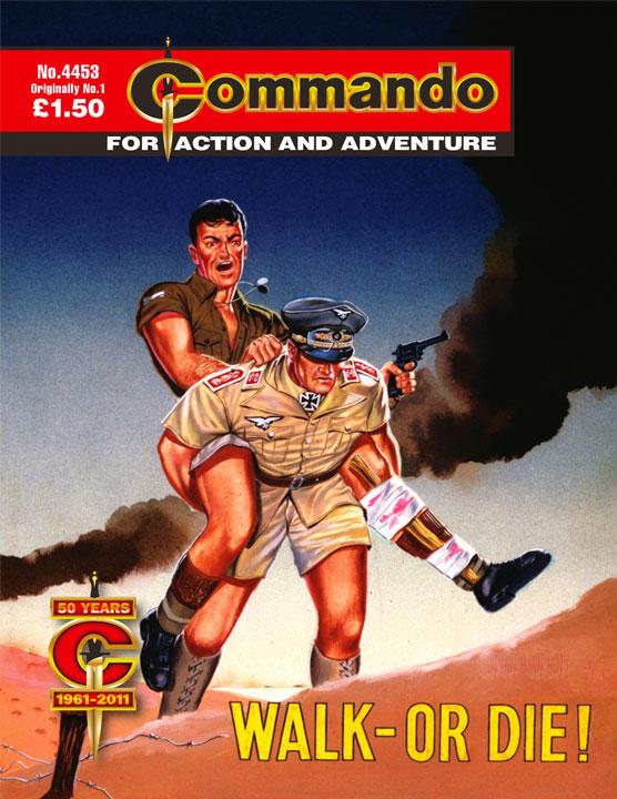 Commando 4453 - Walk Or Die!