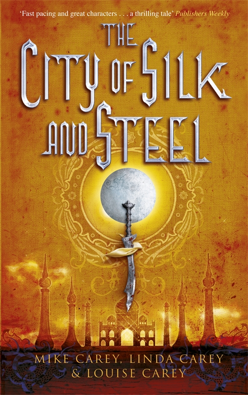 City of Slik and Steel by Mike Carey, Linda Carey and Louise Carey