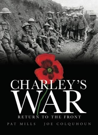 Charley's War Volume 5: Return to the Front