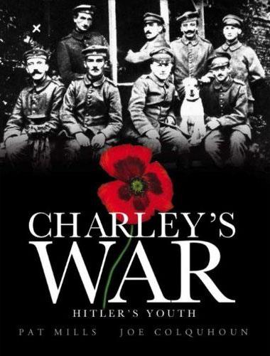 Charley's War Volume 8: Hitler's Youth