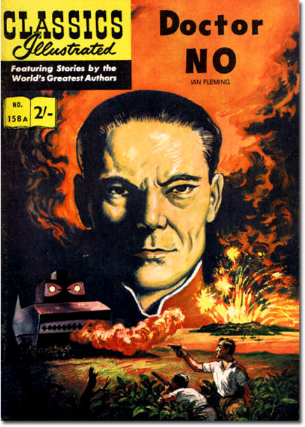The first appearance of James Bond in comics: Classics Illustrated #158A, published in December 1962 with cover and interior art by Norman J. Nodel.