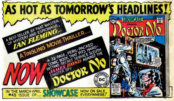 A house ad for for DC Comics reprint of Dr No, which was published in Showcase #43 in early 1963, with a cover by Bob Brown. Via Comics Outghta Be Fun.