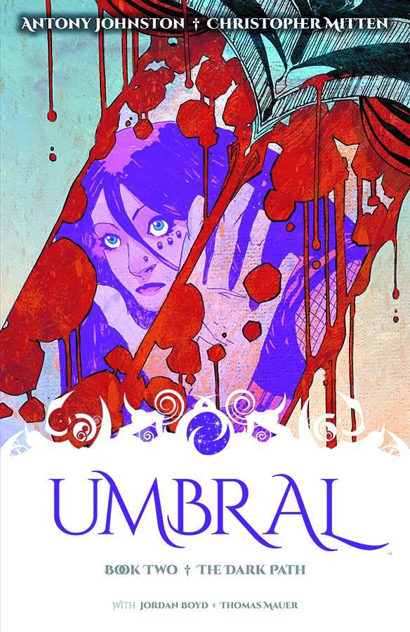Umbral Trade Paperback Volume 2: The Dark Path