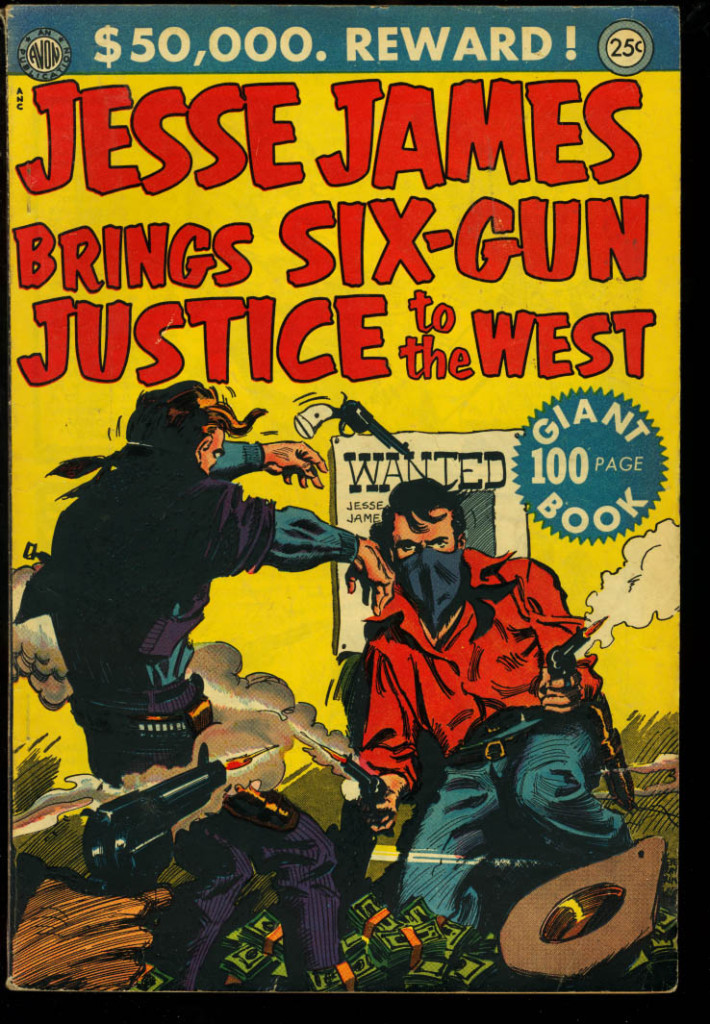 Jesse James Brings Six Gun Justice to the West