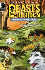 Beasts of Burden: Hunters and Gatherers by Evan Dorkin & Jill Thompson