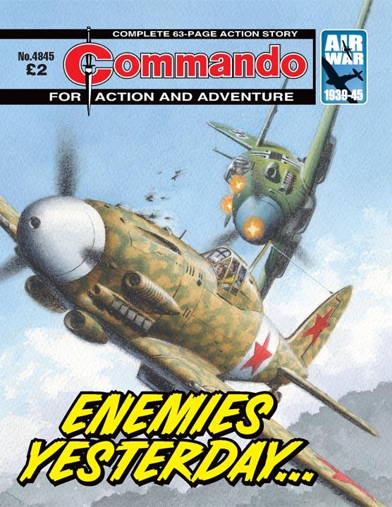 Commando 4845 – Enemies Yesterday…