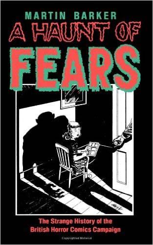 Haunt of Fears by Martin Barker