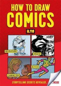 How to Draw Comics by ILYA
