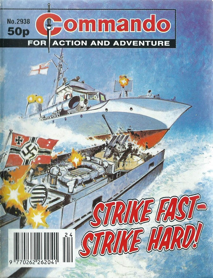 "Commando Issue 2938 ""Strike Fast - Strike Hard!"""