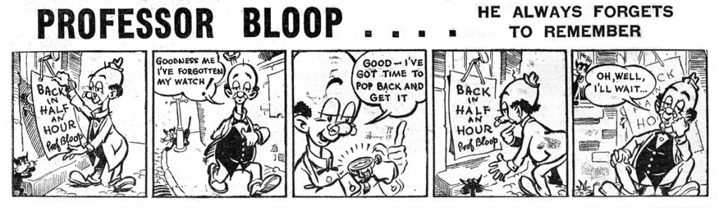 """An episode of """"Professor Bloop"""" by Geoff Campion, a strip for Knockout"""