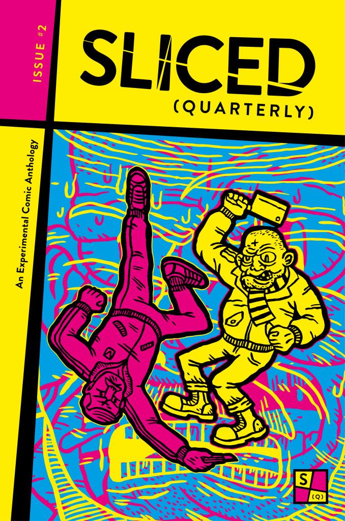 Sliced (Quarterly) issue #2 - Cover