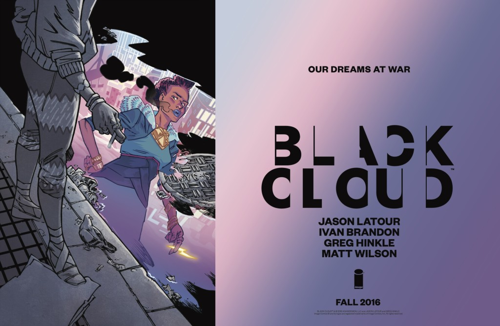 BLACK CLOUD by Jason Latour, Ivan Brandon, Greg Hinkle, Matt Wilson, Aditya Bidikar, Tom Muller, edited by Maria Ludwig