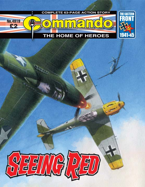 Commando No 4919 – Seeing Red