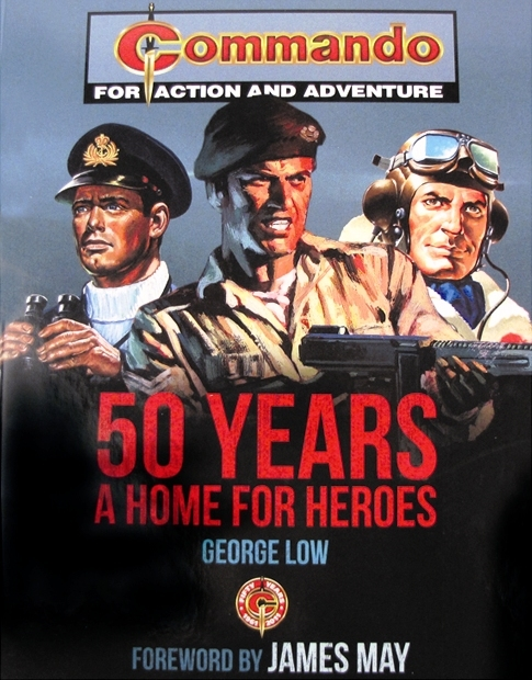 Commando: 50 Years A Home For Heroes
