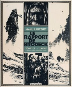 Manu Larcenet's Le Rapport de Brodeck