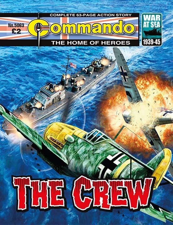 Commando 5063: Home of Heroes: The Crew