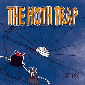 The Moth Trap by Gill Hatcher