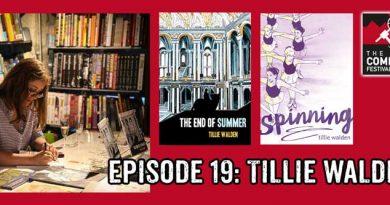 Lakes International Comic Art Festival Podcast Episode 19 - Tillie Walden