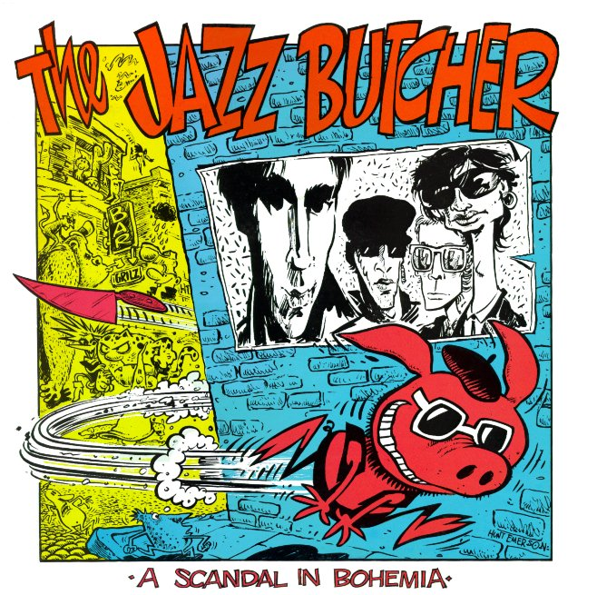 A Scandal in Bohmeia by Jazz Butcher, cover art by Hunt Emerson