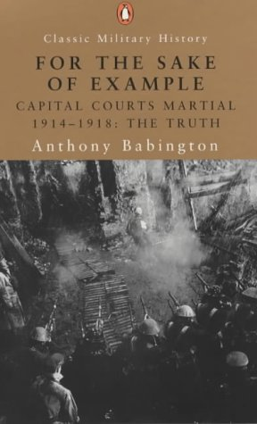 For the Sakes of Example: Capital Courts Marshall 1914-1918 The Truth