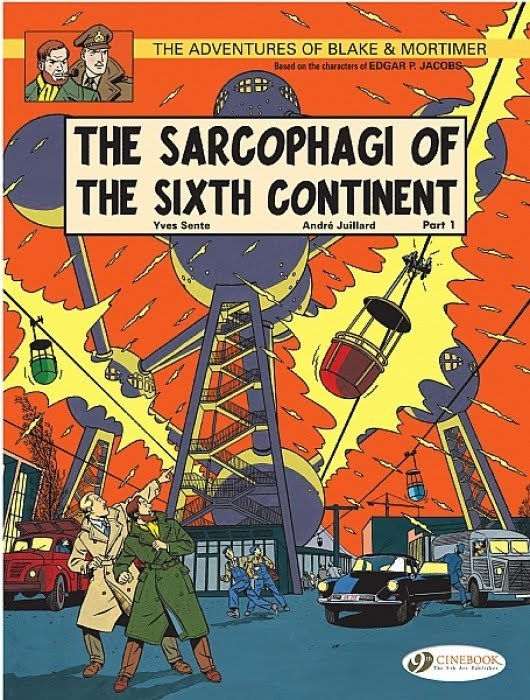 Blake & Mortimer: The Sarcophagi of the Sixth Continent Part 1