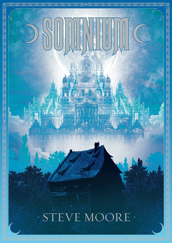The cover of Steve Moore's Somnium, illustrated by John Coulthart