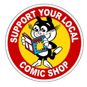 Support Your Local Comic Shop. Art by Nick Miller