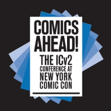 Comics Ahead! ICV2 Conference