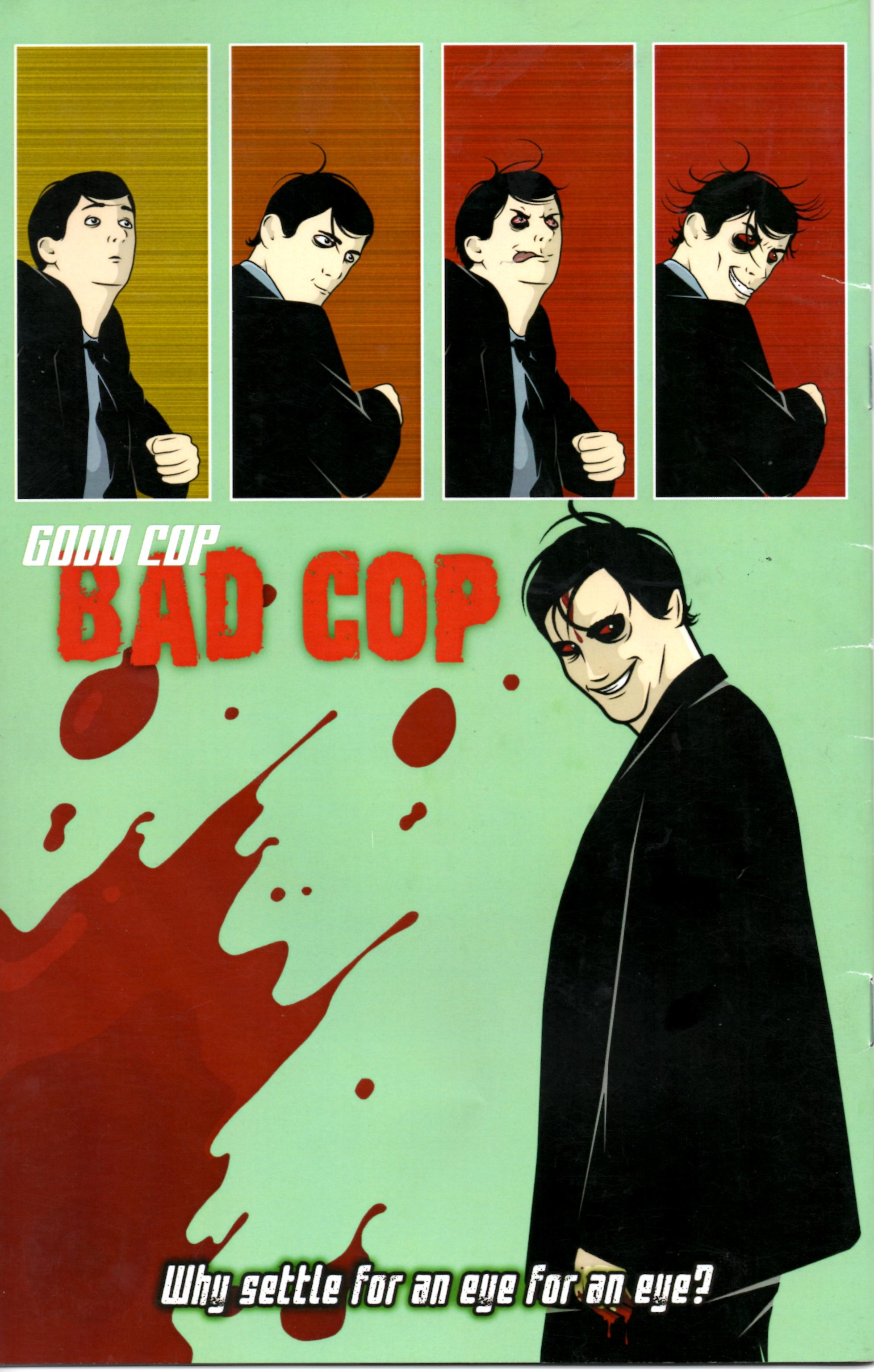 Good Cop, Bad Cop - story by Jim Alexander, art by Luke Cooper