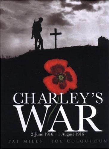 Charley's War Volume 1