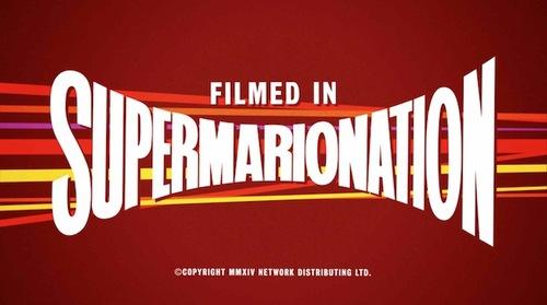 Filmed in supermarrionation