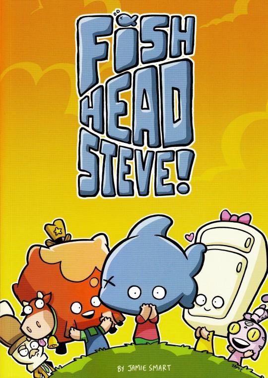 Fish Head Steve by Jamie Smart