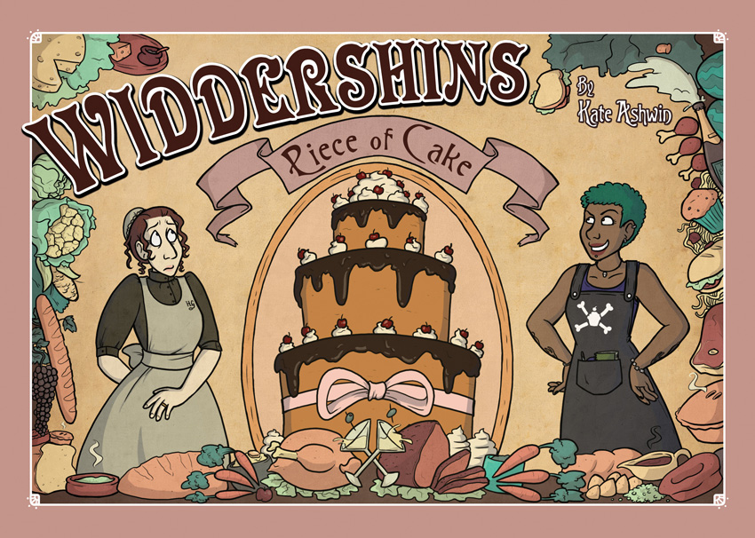 Widdershins Volume 4: Piece of Cake