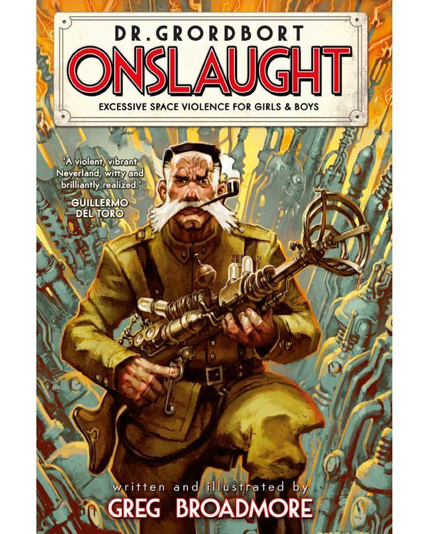 Dr Grordbort: Onslaught - Cover