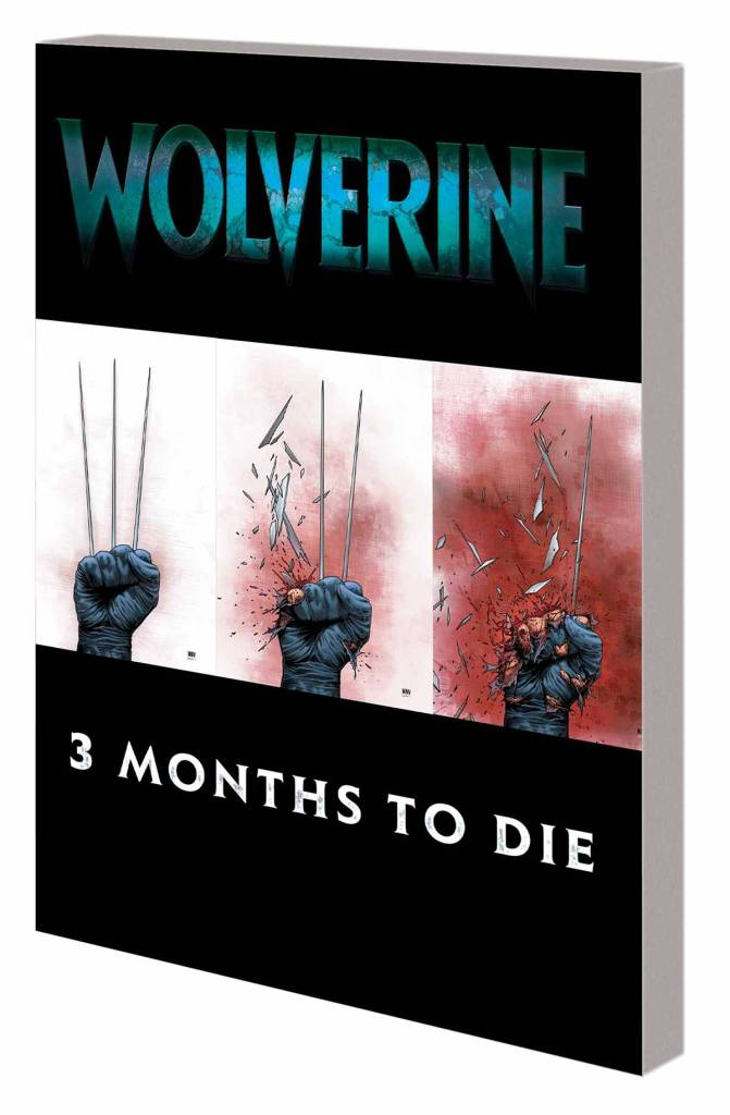 Wolverine: Three Months to Die - Cover