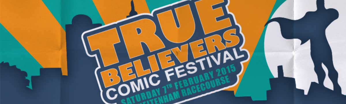 True Believers Comic-Con 2015