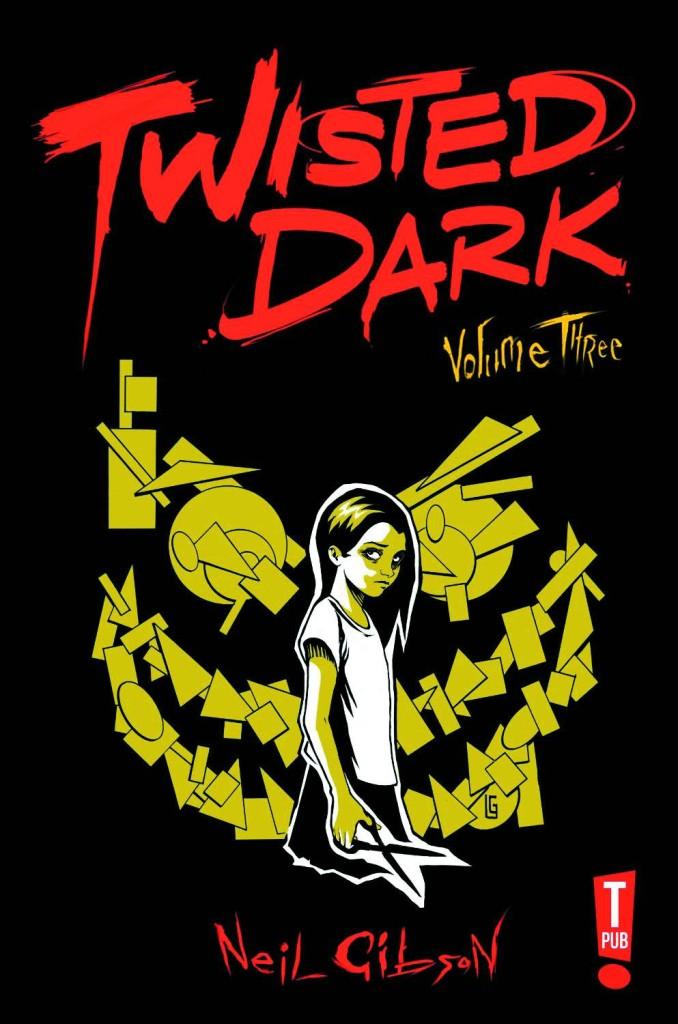 Twisted Dark Graphic Novel Volume 3