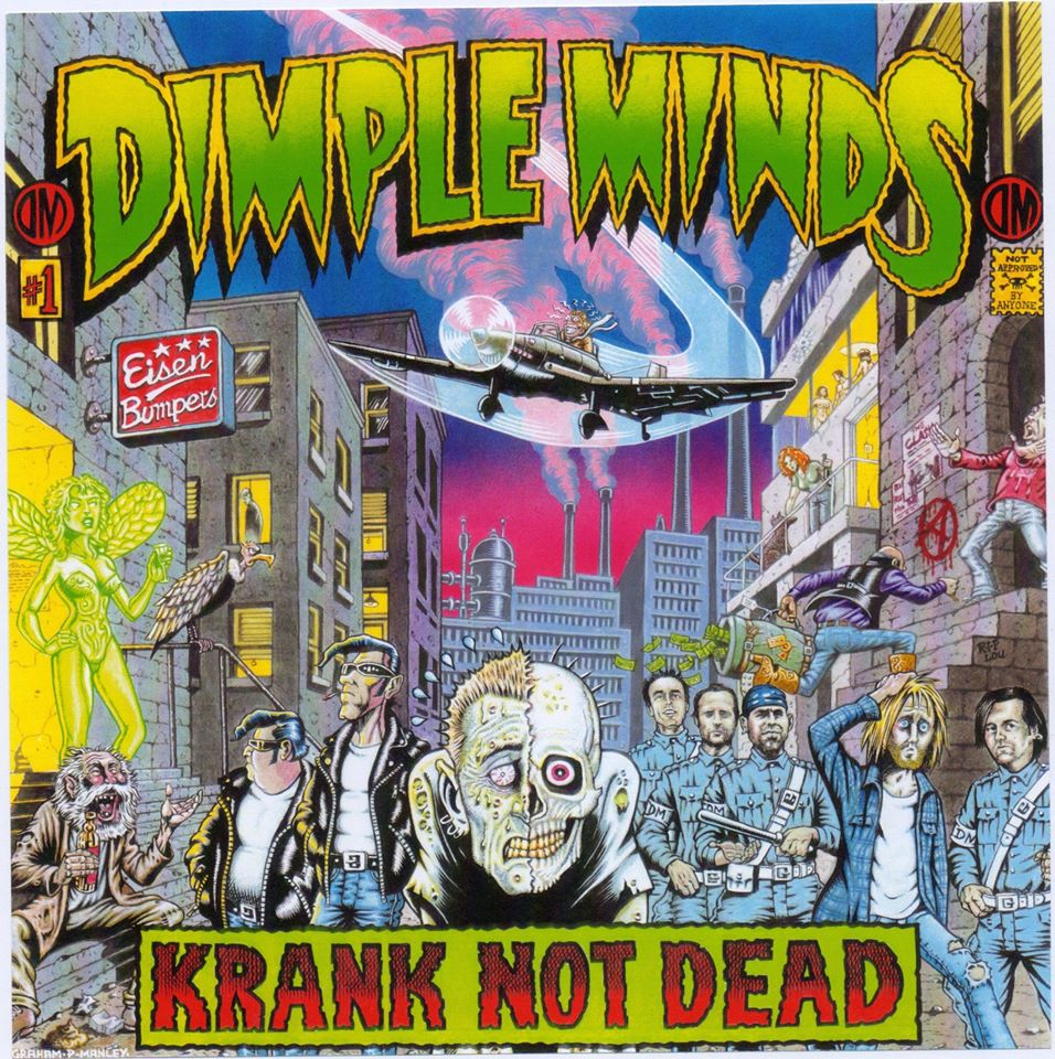 Dimple Minds: Krank Not Dead by Graham Manley