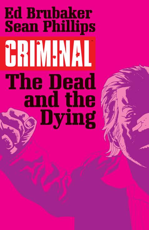 Criminal Trade Paperback Volume 3 The Dead And The Dying