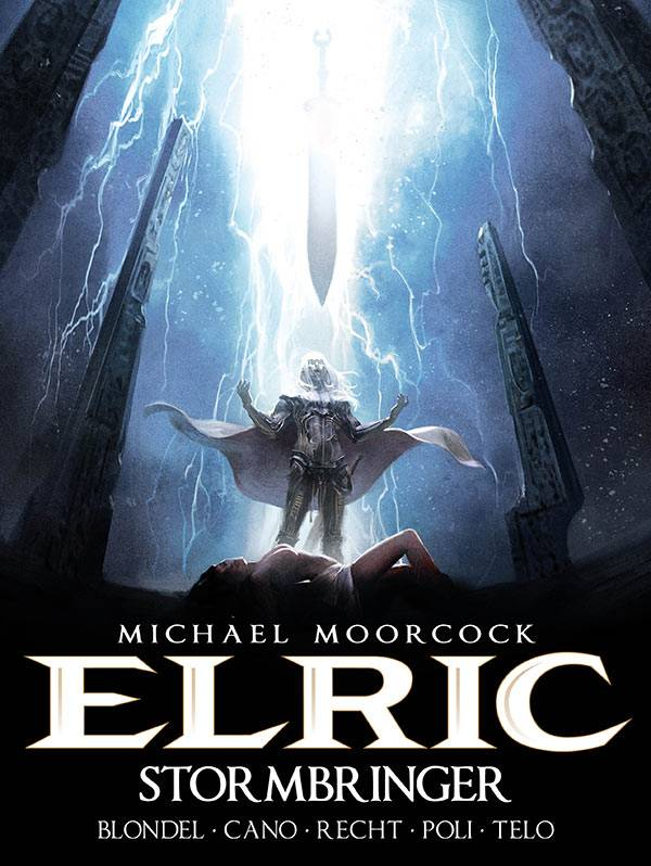 Michael Moorcock's Elric: Volume 2: Stormbringer