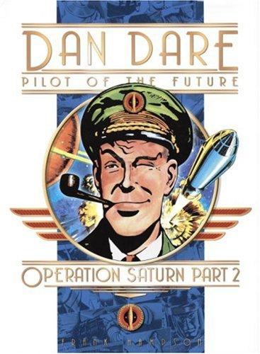 Dan Dare: Operation Saturn Part Two