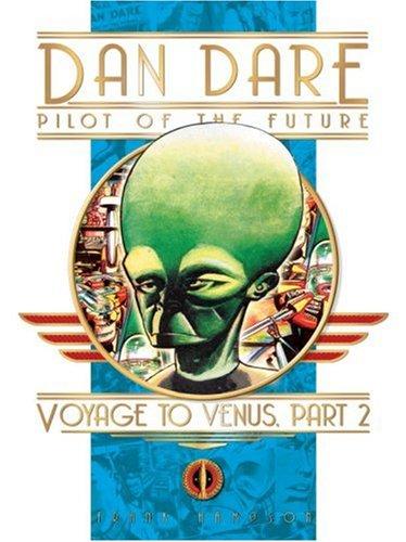 Dan Dare: Voyage To Venus Part Two