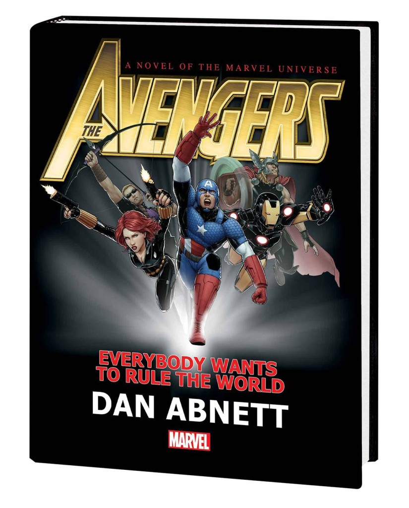 Avengers Everybody Wants Rule World Prose Novel Hard Cover