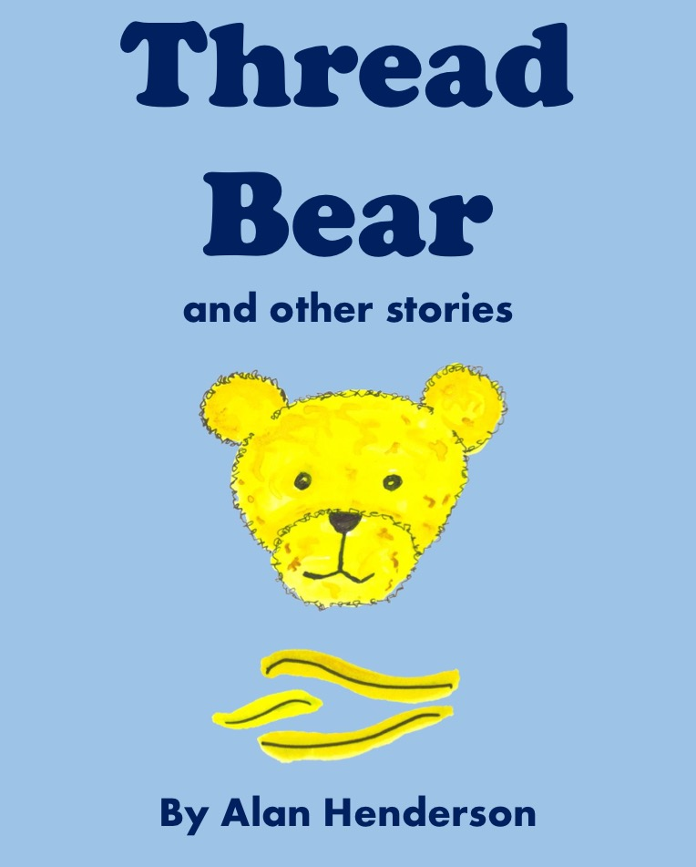 Thread Bear and Other Stories - Cover
