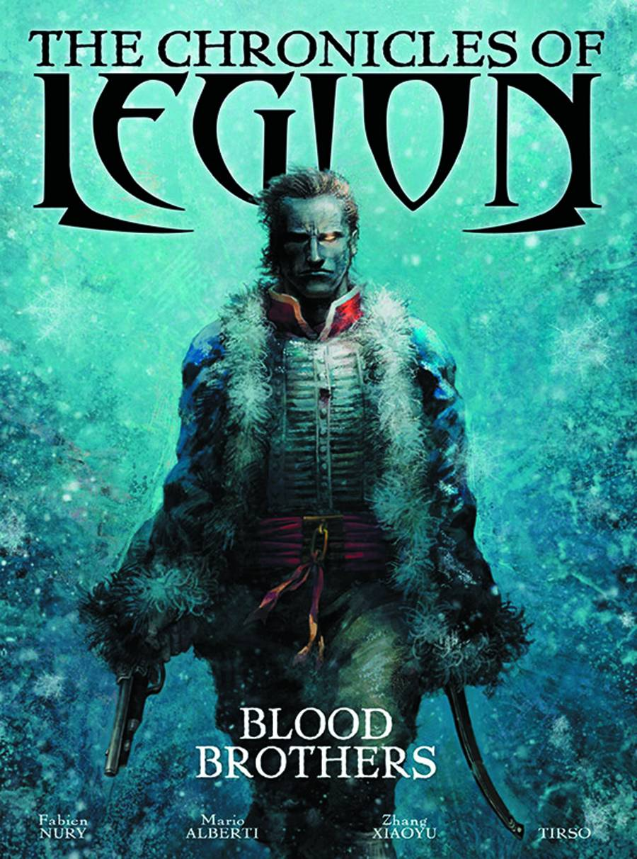 The Chronicles of Legion Volume 3 - Blood Brothers