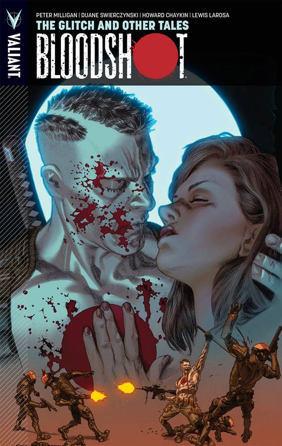 Bloodshot Trade Paperback Volume 6 Glitch And Other Tales