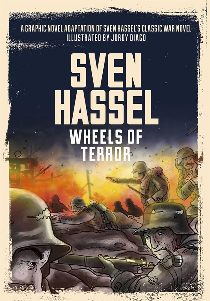 Sven Hassel: The Wheels of Terror Graphic Novel