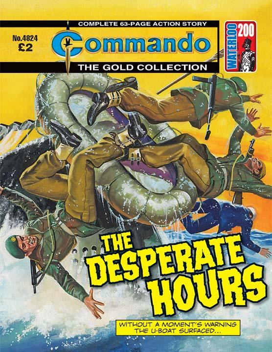 Commando No 4824 – The Desperate Hours