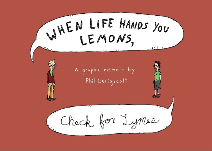 When Life Hands You Lemons, Check For Lymes - Cover