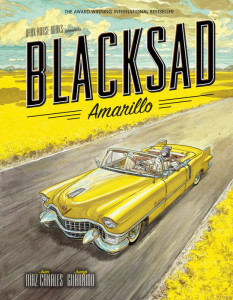 Blacksad: Amarillo by Juan Díaz Canales & Juanjo Guarnido